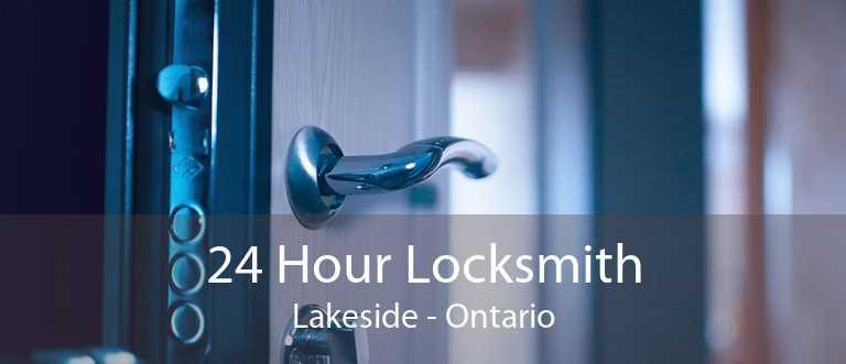 24 Hour Locksmith Lakeside - Ontario