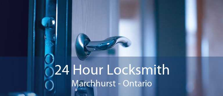 24 Hour Locksmith Marchhurst - Ontario