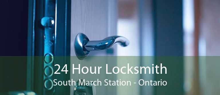24 Hour Locksmith South March Station - Ontario