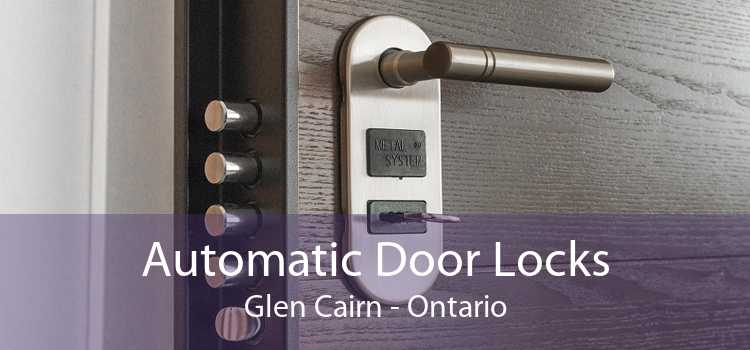 Automatic Door Locks Glen Cairn - Ontario