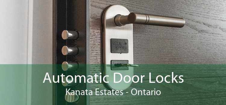 Automatic Door Locks Kanata Estates - Ontario