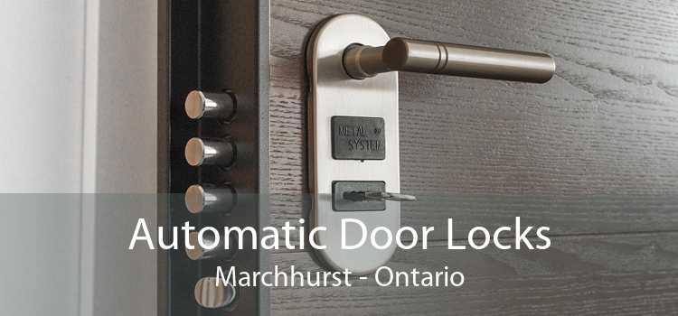 Automatic Door Locks Marchhurst - Ontario