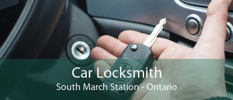 Car Locksmith South March Station - Ontario