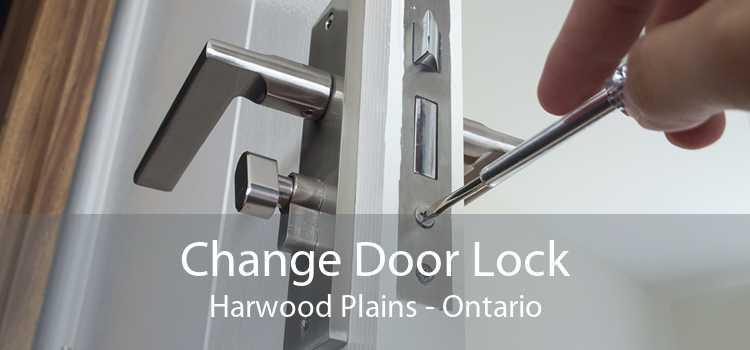 Change Door Lock Harwood Plains - Ontario