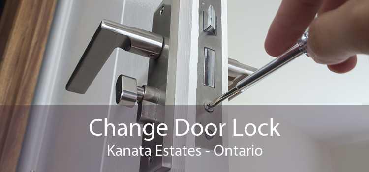 Change Door Lock Kanata Estates - Ontario