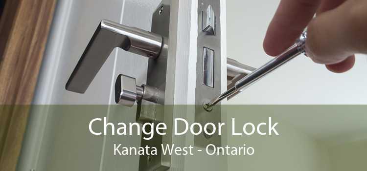 Change Door Lock Kanata West - Ontario