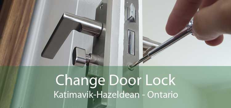 Change Door Lock Katimavik-Hazeldean - Ontario