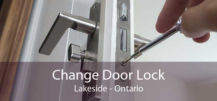 Change Door Lock Lakeside - Ontario