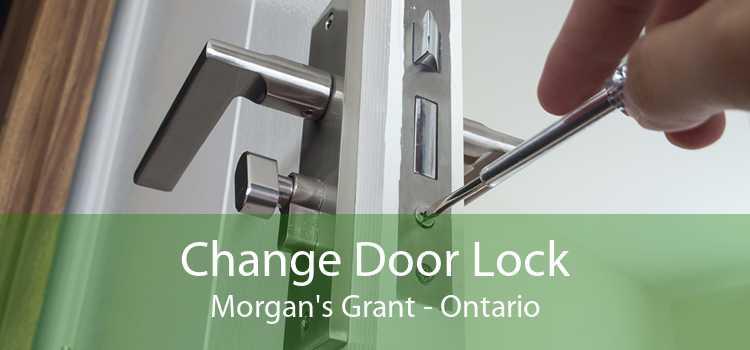 Change Door Lock Morgan's Grant - Ontario