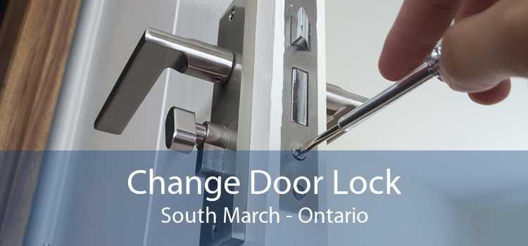 Change Door Lock South March - Ontario