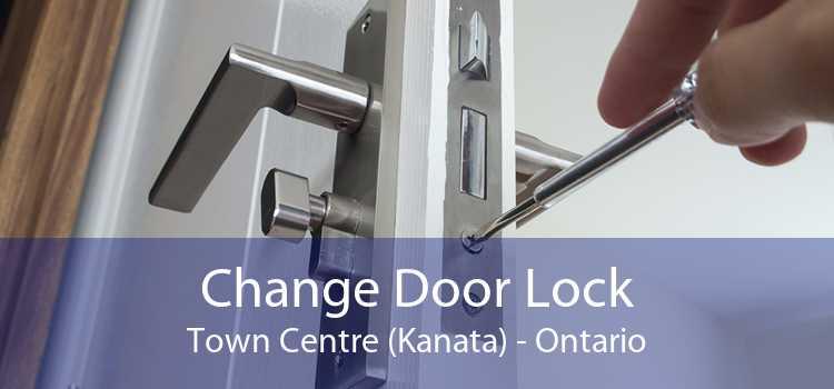 Change Door Lock Town Centre (Kanata) - Ontario