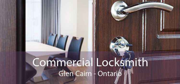Commercial Locksmith Glen Cairn - Ontario