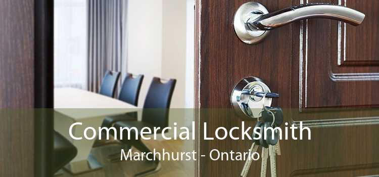 Commercial Locksmith Marchhurst - Ontario
