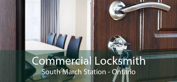 Commercial Locksmith South March Station - Ontario