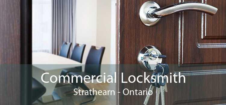 Commercial Locksmith Strathearn - Ontario