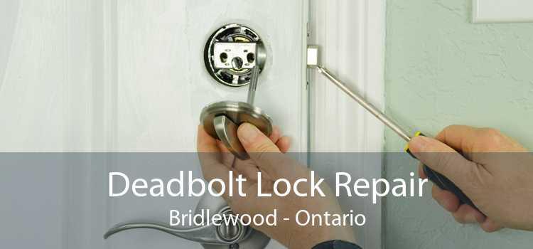 Deadbolt Lock Repair Bridlewood - Ontario