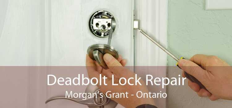 Deadbolt Lock Repair Morgan's Grant - Ontario