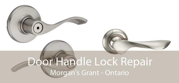 Door Handle Lock Repair Morgan's Grant - Ontario