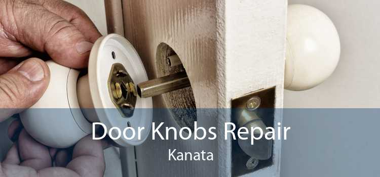 Door Knobs Repair Kanata