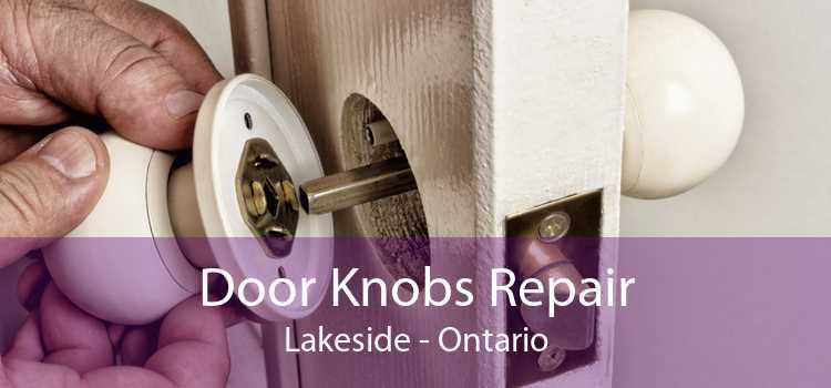 Door Knobs Repair Lakeside - Ontario