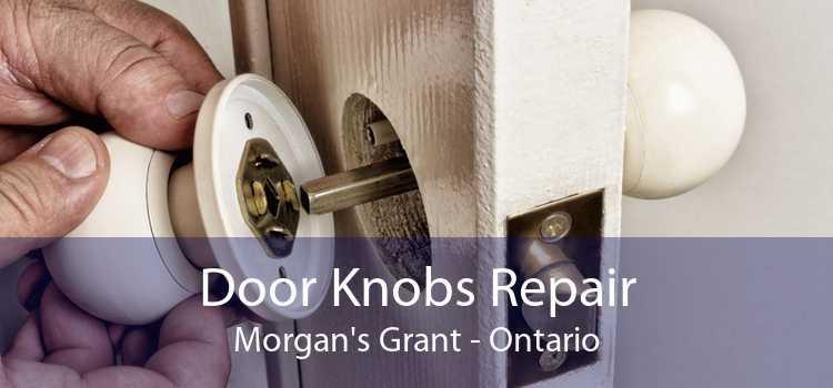 Door Knobs Repair Morgan's Grant - Ontario