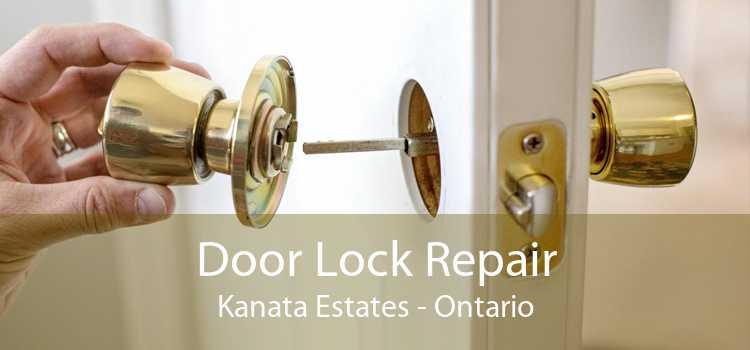 Door Lock Repair Kanata Estates - Ontario