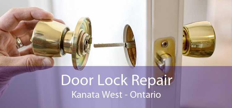 Door Lock Repair Kanata West - Ontario