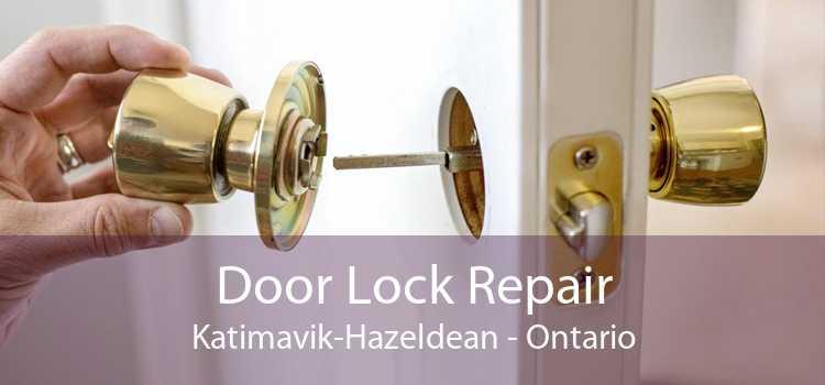 Door Lock Repair Katimavik-Hazeldean - Ontario