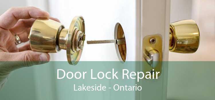 Door Lock Repair Lakeside - Ontario