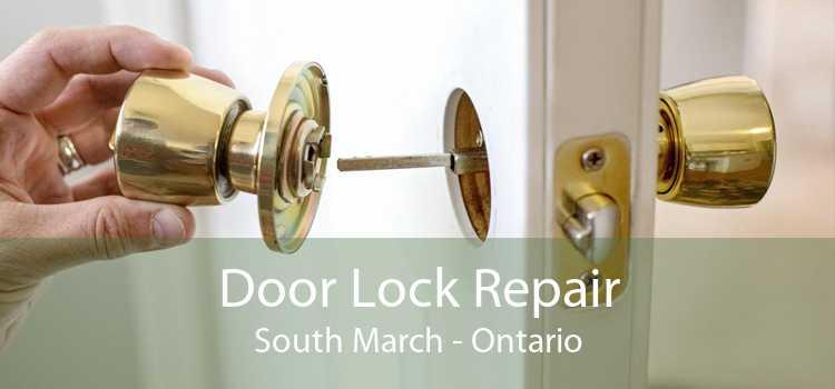 Door Lock Repair South March - Ontario