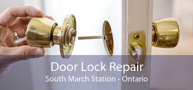 Door Lock Repair South March Station - Ontario