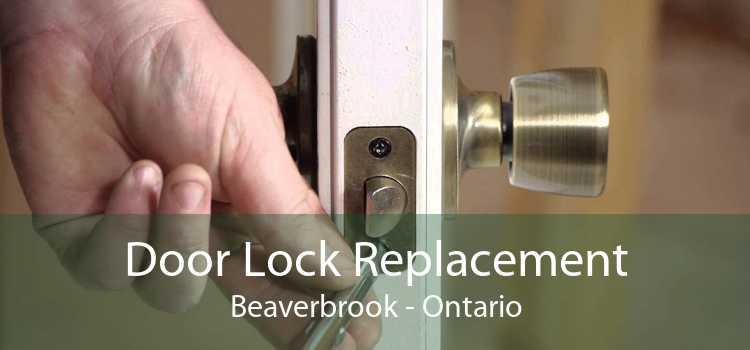 Door Lock Replacement Beaverbrook - Ontario