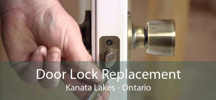 Door Lock Replacement Kanata Lakes - Ontario