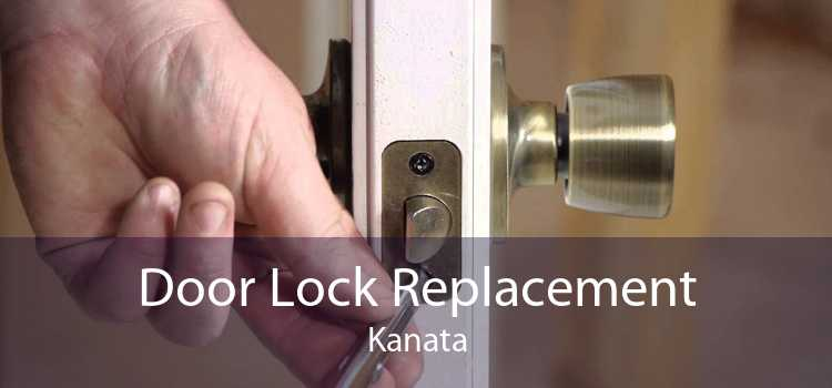 Door Lock Replacement Kanata
