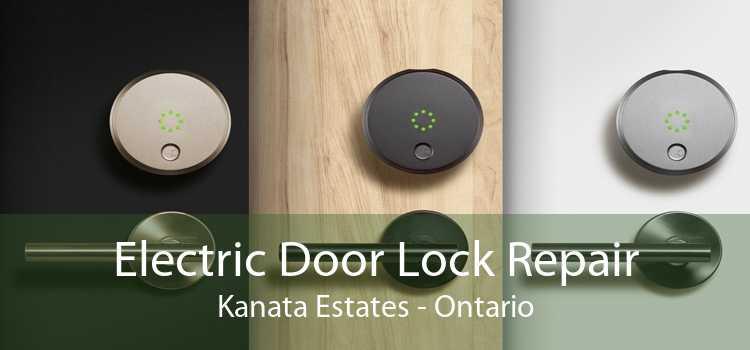 Electric Door Lock Repair Kanata Estates - Ontario
