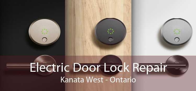 Electric Door Lock Repair Kanata West - Ontario