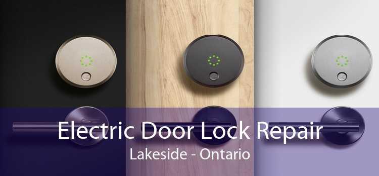 Electric Door Lock Repair Lakeside - Ontario