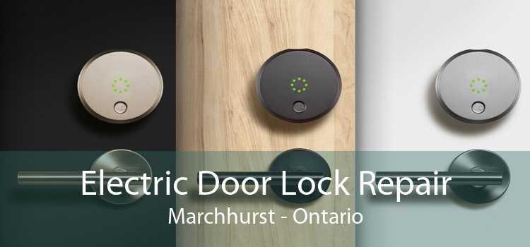 Electric Door Lock Repair Marchhurst - Ontario