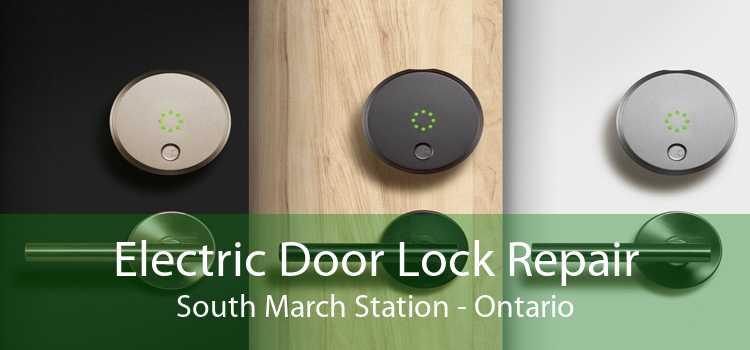 Electric Door Lock Repair South March Station - Ontario
