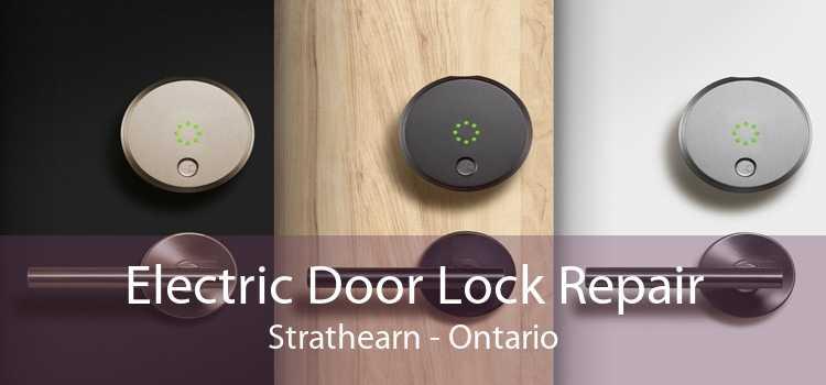 Electric Door Lock Repair Strathearn - Ontario