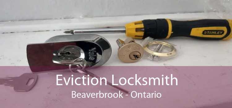 Eviction Locksmith Beaverbrook - Ontario