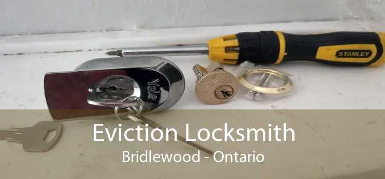 Eviction Locksmith Bridlewood - Ontario