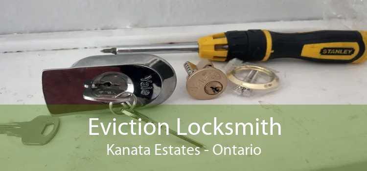Eviction Locksmith Kanata Estates - Ontario