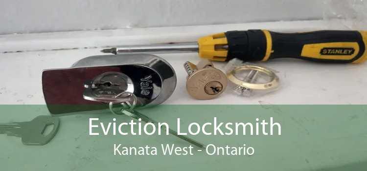Eviction Locksmith Kanata West - Ontario