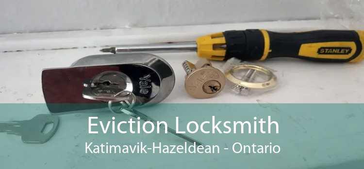 Eviction Locksmith Katimavik-Hazeldean - Ontario