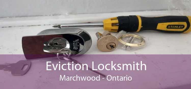 Eviction Locksmith Marchwood - Ontario