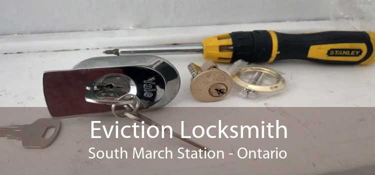 Eviction Locksmith South March Station - Ontario
