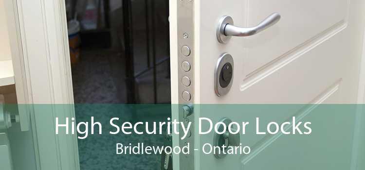 High Security Door Locks Bridlewood - Ontario