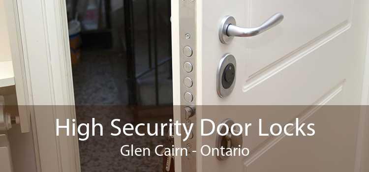 High Security Door Locks Glen Cairn - Ontario