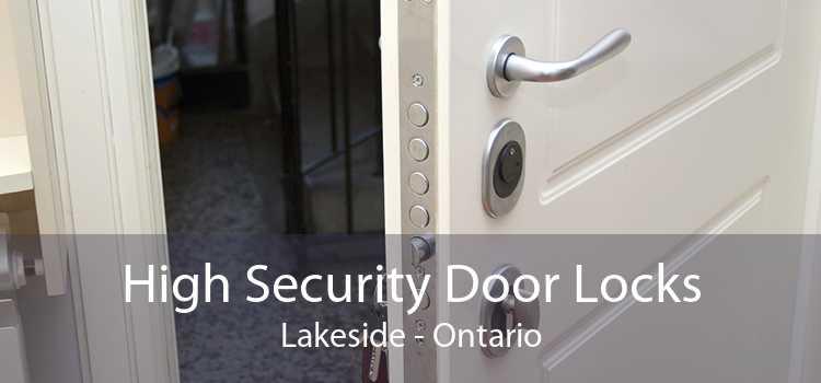 High Security Door Locks Lakeside - Ontario